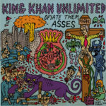 Review: King Khan Unlimited - Opiate Them Asses