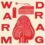Neuer Song: Warm Drag - Butch Things (Billy Hamon Cover)