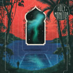 Review: Holy Monitor - Southern Lights