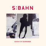 Review: S:Bahn - Queen of Diamonds