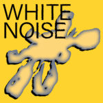 Video: the Yummy Mouths - White Noise