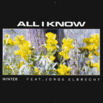 Neuer Song: Winter - All I Know