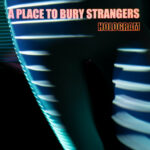 Video: A Place To Bury Strangers - End Of The Night