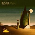 Neuer Song: Big Scenic Nowhere - Murder Klipp