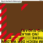 Neuer Song: Roy and the Devil's Motorcycle - Learn to lose
