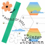 Winter McQuinn - A Rabble Of Bees