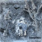 Neue EP: Os Noctàmbulos - Rêveries