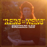 Neuer Song: Shannon Lay - Rare to Wake