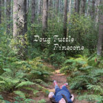 Review: Doug Tuttle - Pinecone