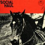 Review: Social Haul - Social Haul