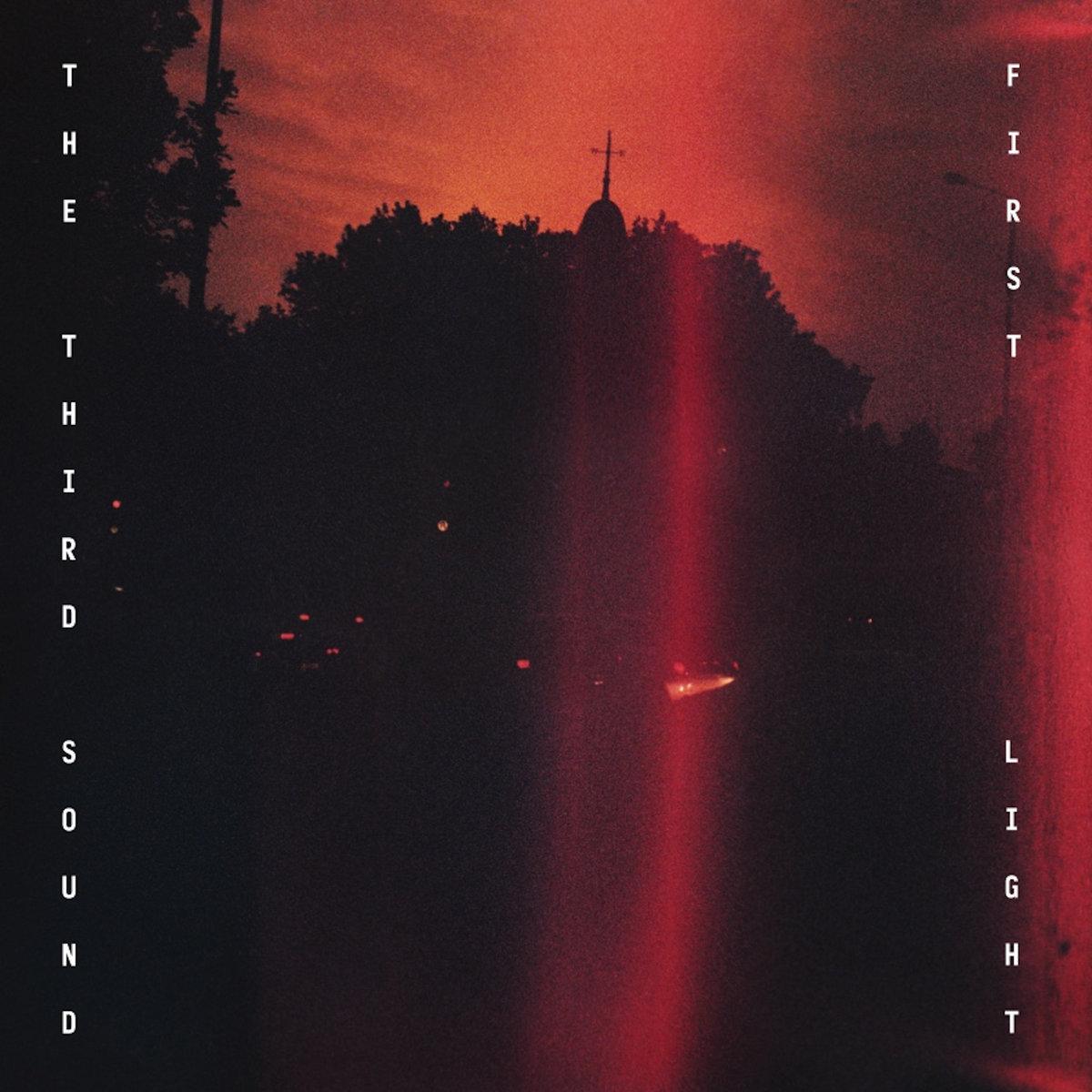 The Third Sound - First Light