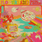Pearl & The Oysters - Flowerland