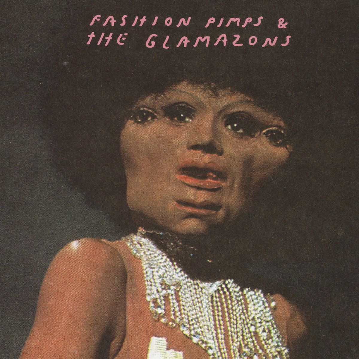 Fashion Pimps And The Glamazons - Jazz 4 Johnny