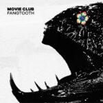 Review: Movie Club - Fangtooth