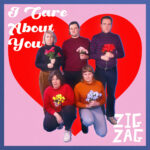 Neuer Song: Zig Zag - I Care About You