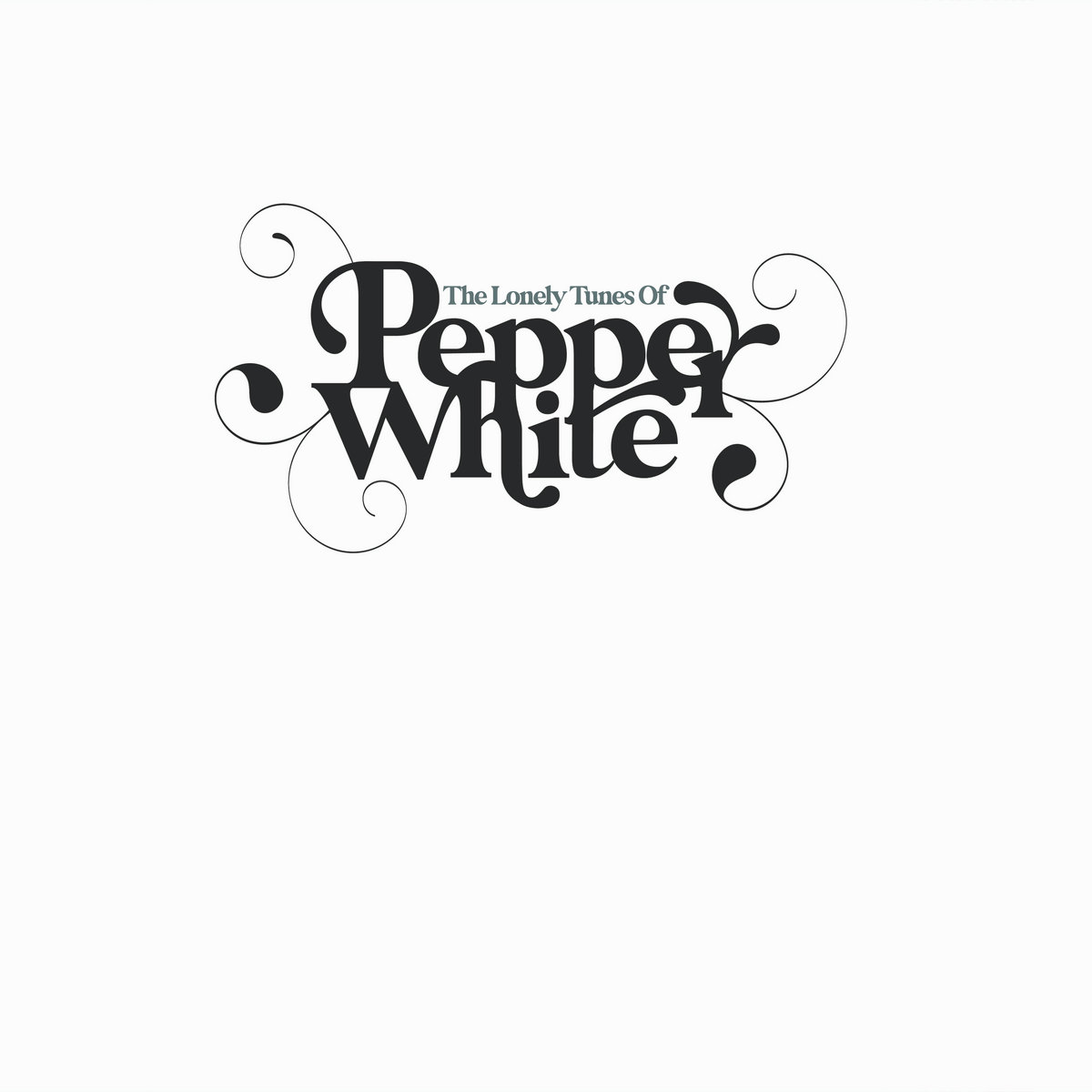 Pepper White - The Lonely Tunes Of