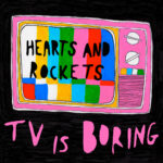 Neuer Song: Hearts and Rockets - Square Eyes